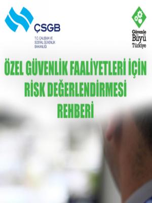 Özel Güvenlik Faaliyetleri için Risk Değerlendirme Rehberi