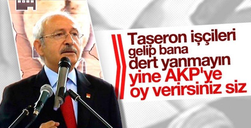 Kılıçdaroğlu'ndan taşeron işçilere: AKP'ye oy verip bana dert yanmayın