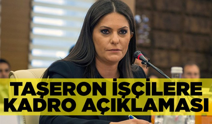 Bakan Sarıeroğlu'ndan son dakika taşeron açıklaması
