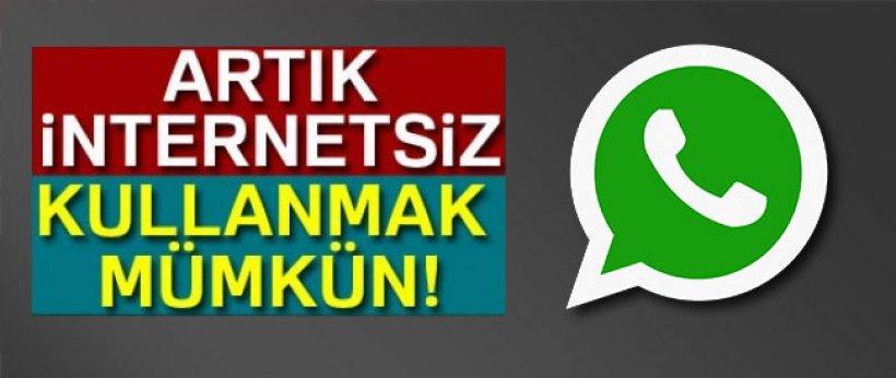 İnternetsiz WhatsApp dönemi başladı