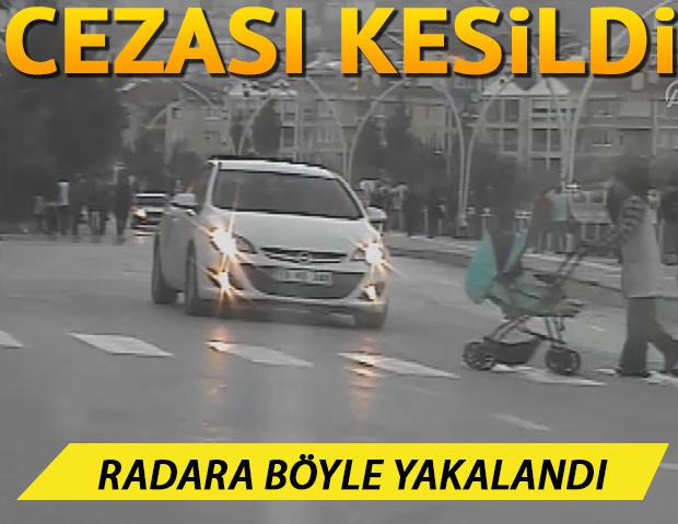 Radara böyle yakalandı: Cezası kesildi