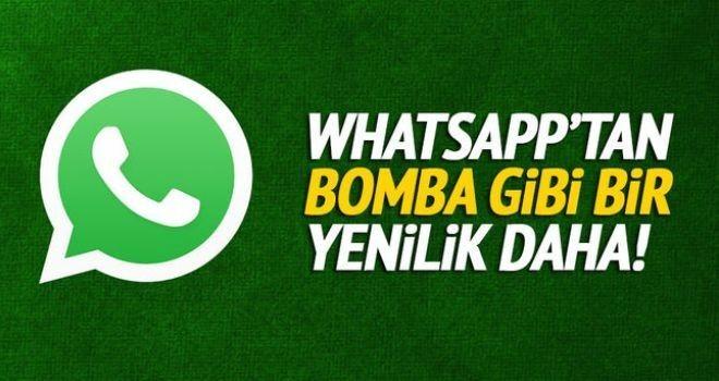 WhatsApp'tan bomba yenilik