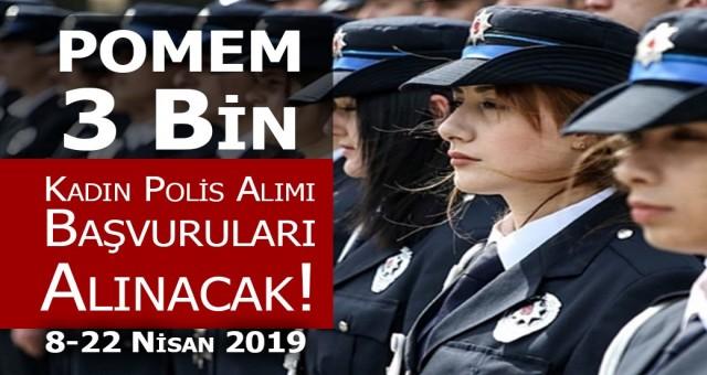 3 bin kadın polis alımı başvuru kılavuzu yayımlandı