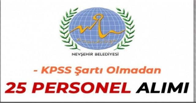 Nevşehir Belediyesi 25 Personel Alımı İlanı