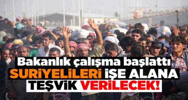 Suriyeli işçi çalıştırana 11 bin 400 TL teşvik !