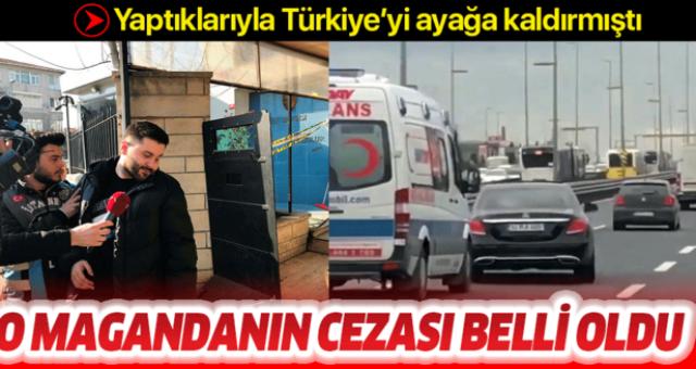 Ambulansa yol vermeyen sürücünün cezası belli oldu