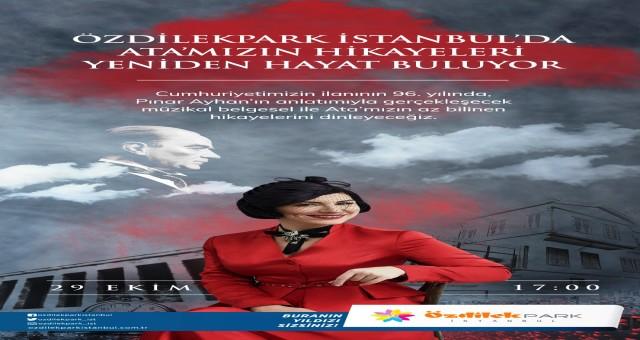 Cumhuriyet Bayramı coşkusu ÖzdilekPark İstanbul'da