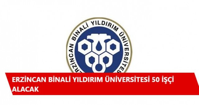 Erzincan Binali Yıldırım Üniversitesi 50 İşçi Alacak Özel güvenlik alımı