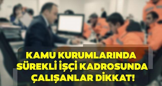 Taşerondan KHK'ile kadroya geçen kamu çalışanlarının dikkatine!