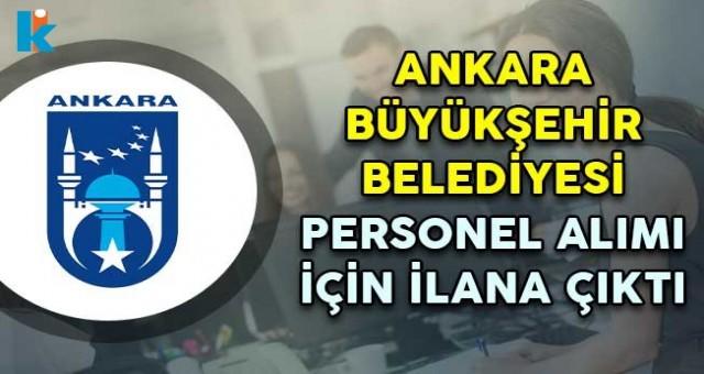 Ankara Büyükşehir Belediyesi işçi alımı belediye iş başvurusu