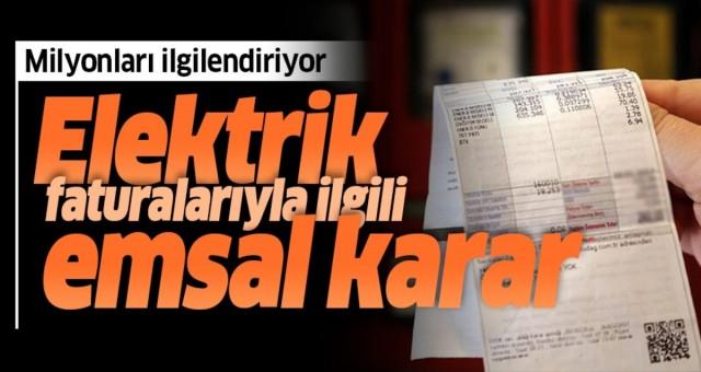 Yargıtay'dan elektrik faturalarıyla ilgili emsal karar