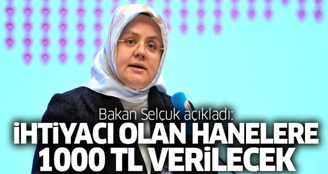 Bakan Selçuk, dağıtılacak 1000 TL için şartları açıkladı