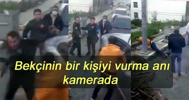 İstanbul Arnavutköy'de bekçinin bir kişiyi vurma anı kamerada