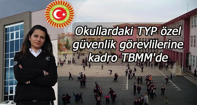 Okullardaki TYP özel güvenlik görevlilerine kadro TBMM'de