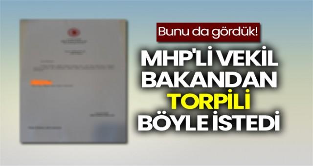MHP'li vekil, Adalet Bakanı'ndan mülakat için torpil istedi