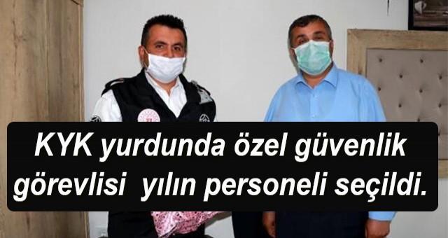 KYK yurdunda çalışan özel güvenlik görevlisi Ali Özdemir (38), yılın personeli seçildi.