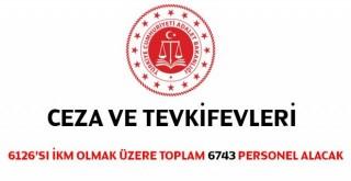 Adalet Bakanlığı Ceza ve Tevkifevleri Genel Müdürlüğü 6743 personel alacak