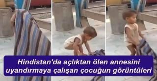 Hindistan'da açlıktan ölen annesini uyandırmaya çalışan çocuğun görüntüleri tepki çekti